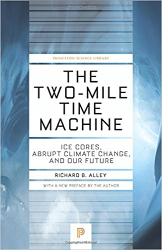 The Two-Mile Time Machine | Richard Alley